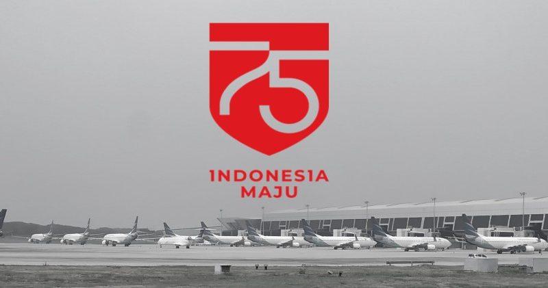 75 TAHUN INDONESIA MERDEKA : PEMULIHAN PENERBANGAN NASIONAL